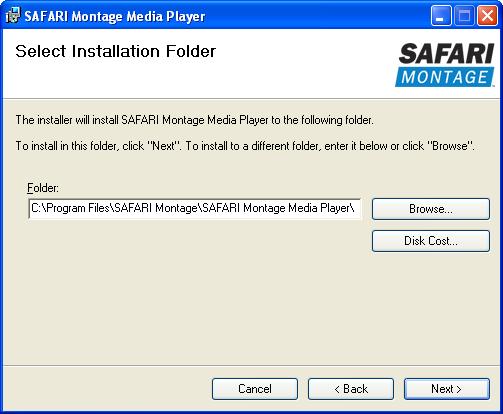 Safari Montage Media Player Installation Guides